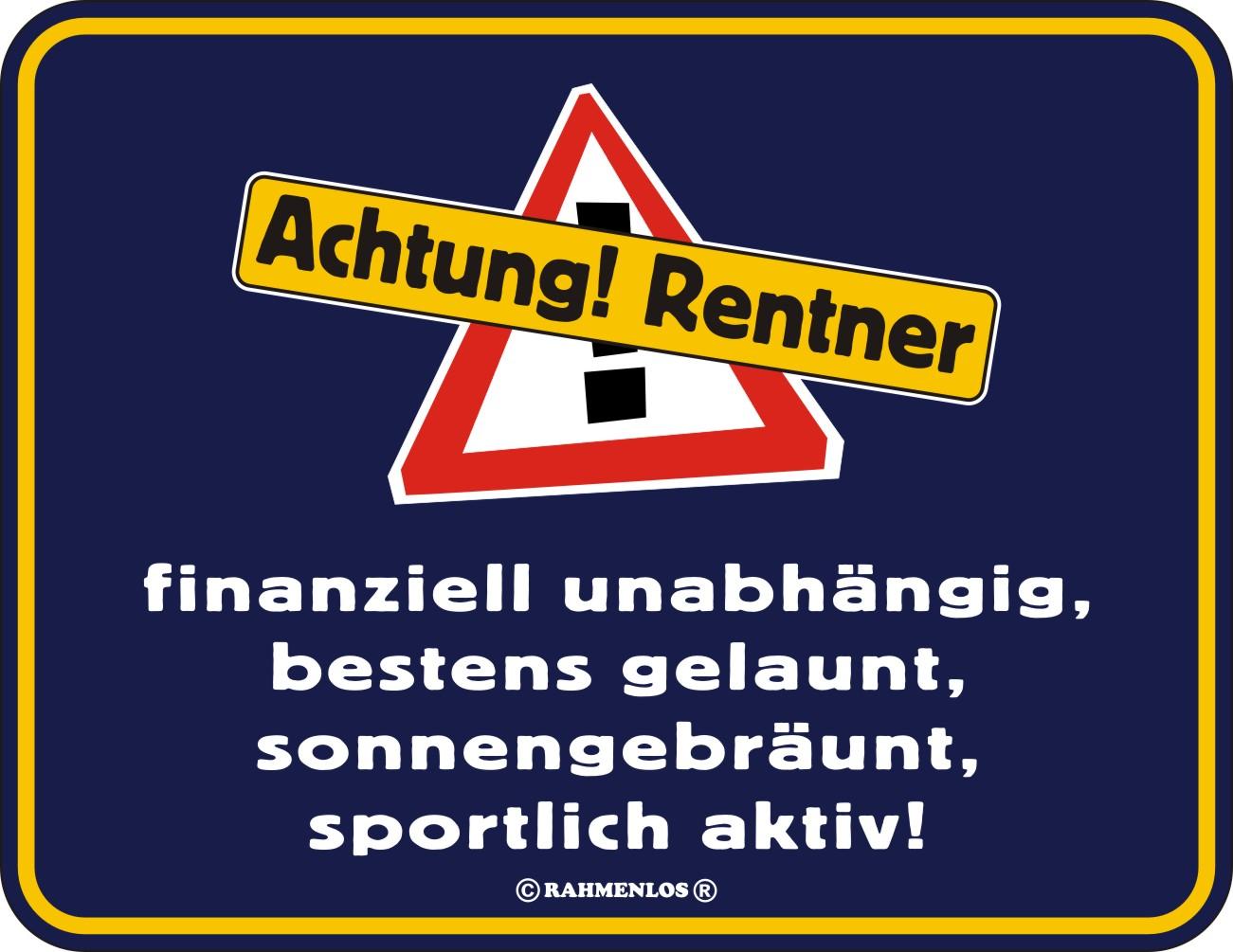 Blechschild Schild Achtung Rentner Geschenk Geburtstag Ruhestand Deko Ebay