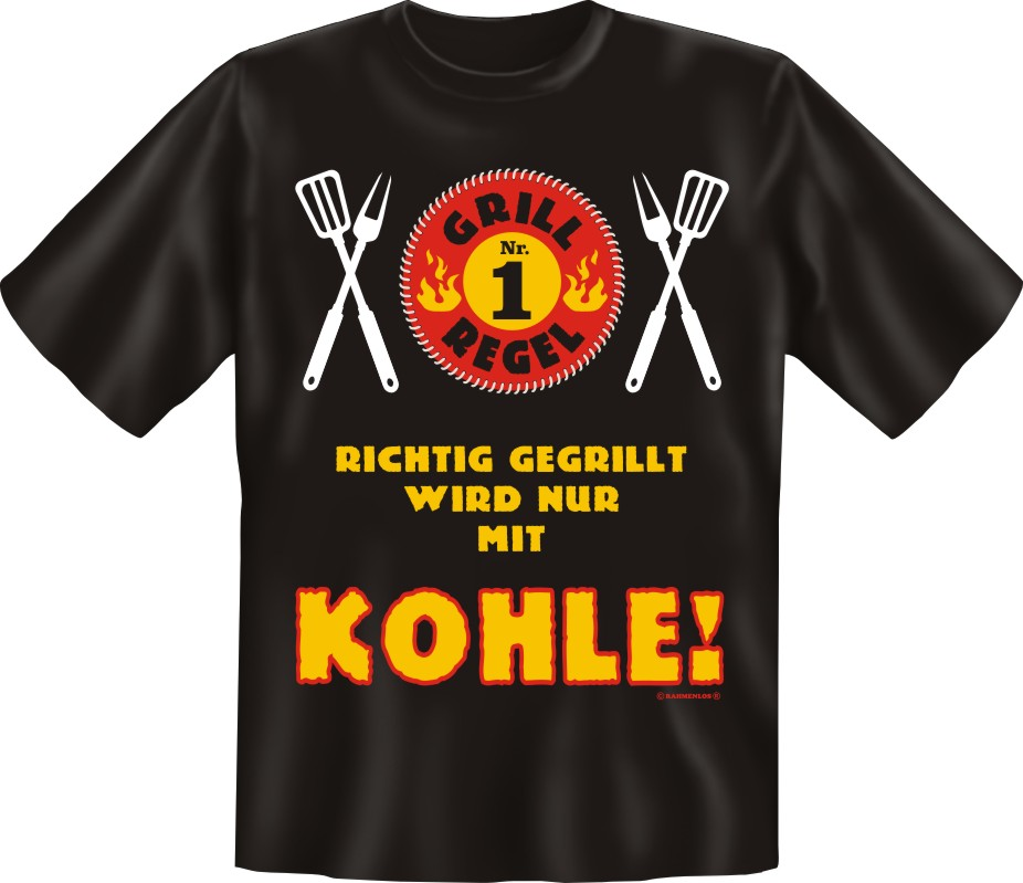 druck t shirt spruch geschenk geburtstag party grillen mit kohle ebay. Black Bedroom Furniture Sets. Home Design Ideas